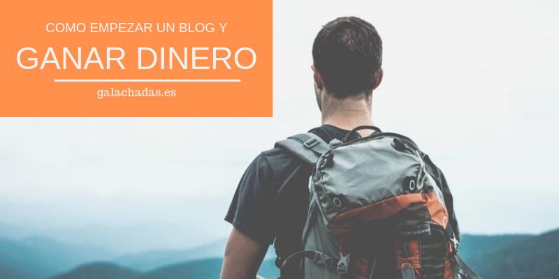 empezar un blog para ganar dinero